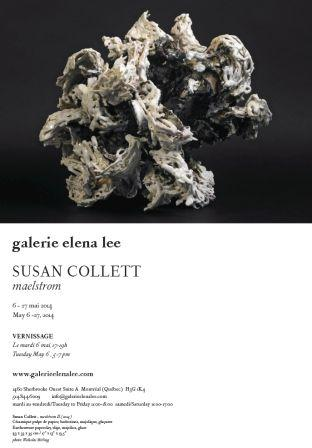 Susan Collett Exhibition Invitation at galerie elena lee, Montreal. May 6-27, 2014