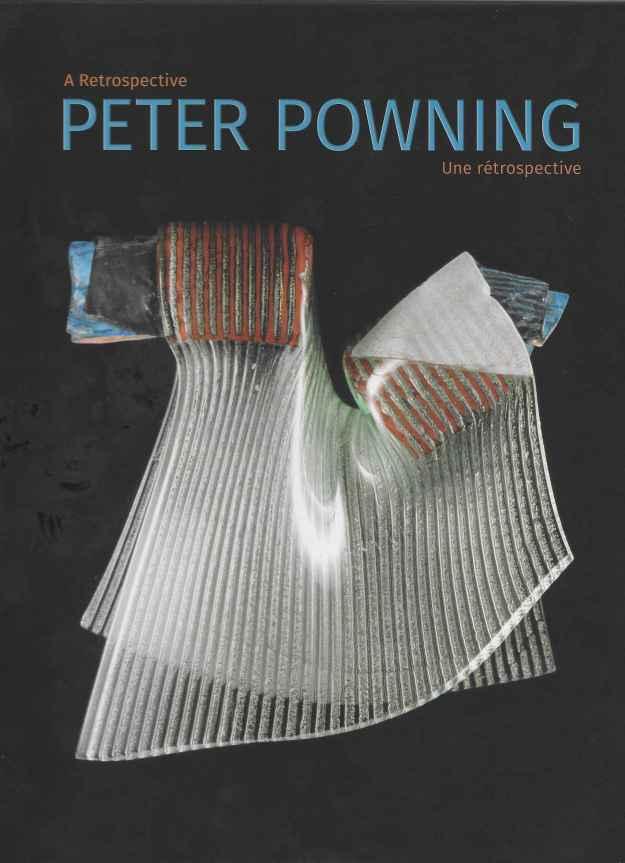 Peter Powning A Retrospective/ Peter Powning Une rétrospective. Catalogue Cover